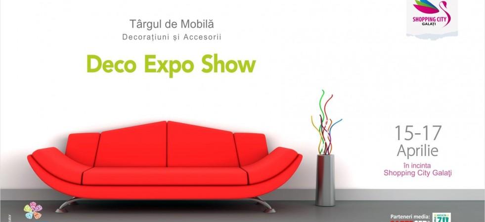 Expo Deco la Shopping City Galați!