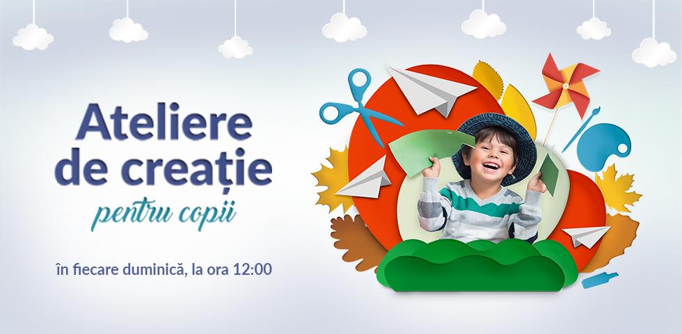 Pagina-eveniment_980x450px_Ateliere-de-creatie-pentru-copii